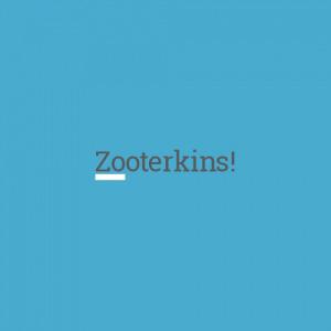 Zooterkins